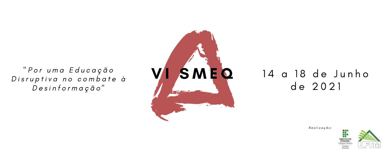 Exemplo de capa de evento: VI SMEQ